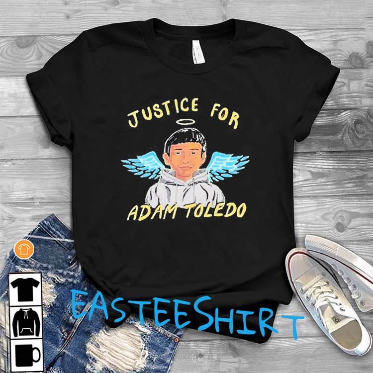 Justice For Adam Toledo -stop Killing Us, Rip Adam Toledo Shirt